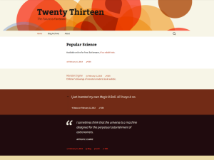 Twenty Thirteen - jedna od 3 WordPress defaultne teme